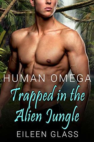 Human Omega: Trapped in the Alien Jungle (Pykh #2)