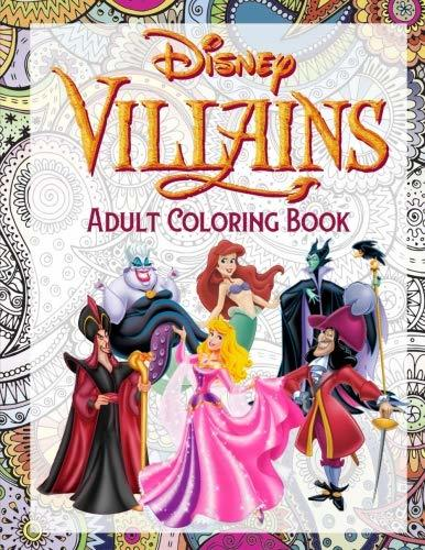 Disney Villains Coloring Book: Exclusive High Quality Images for Adult Relaxation