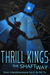 Thrill Kings by Rik Ty