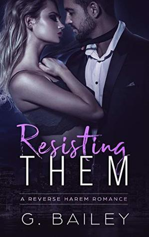 Resisting Them by G. Bailey
