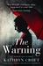 The Warning by Kathryn Croft
