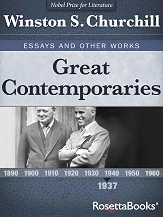 Great Contemporaries: Essays and Other Works