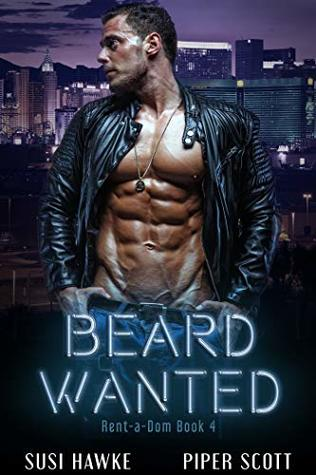 Beard Wanted (Rent-a-Dom #4)