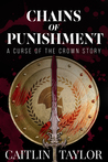 Chains of Punishment (Curse of the Crown #0.5)