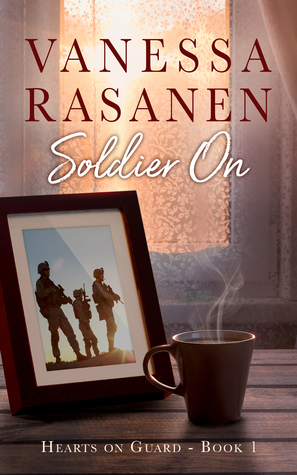 Soldier On (Hearts On Guard, #1)
