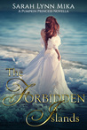 The Forbidden Islands (The Pumpkin Princess Novellas #3)