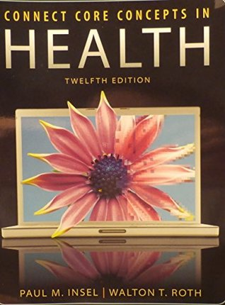 Connect Core Concepts in Health, 12th edition Brief, HLTH 101 Carroll Community College