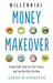 Millennial Money Makeover by Conor Richardson