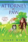 Attorney-at-Paw (A Chrissy the Shih Tzu Mystery, #1)