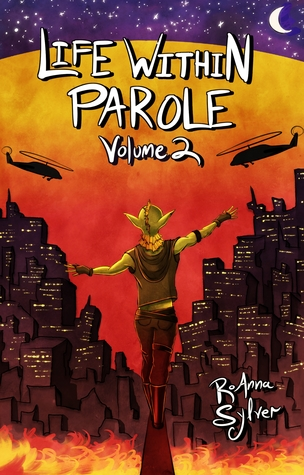 Life Within Parole: Volume 2 (Chameleon Moon Short Stories)