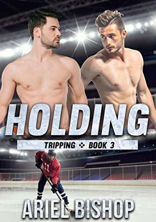 Holding (Tripping #3)