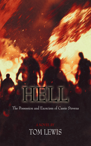 Hell:  The Possession and Exorcism of Cassie Stevens