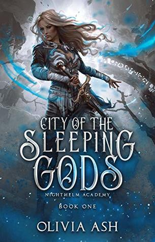 City of the Sleeping Gods (Nighthelm Academy #1)