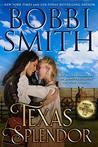 Texas Splendor: His Savage Embrace