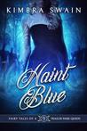 Haint Blue (Fairy Tales of a Trailer Park Queen, #9)