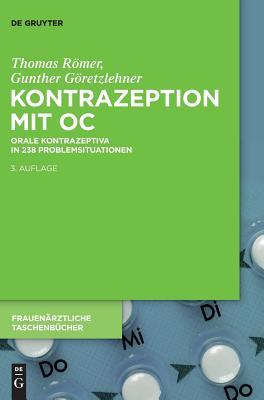 Kontrazeption Mit Oc: Orale Kontrazeptiva in 238 Problemsituationen