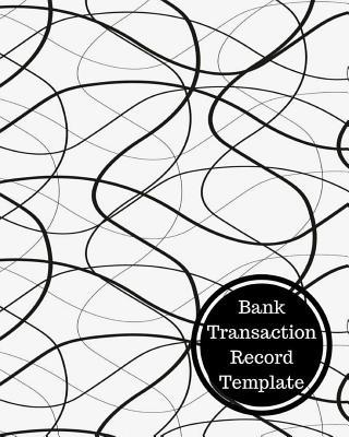 Bank Transaction Record Template: Bank Transaction Register