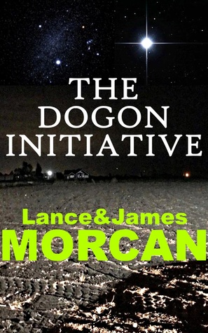 The Dogon Initiative (The Deniables, #1)