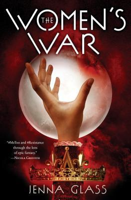 The Women's War (Women's War, #1)