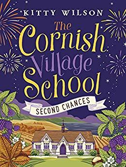 Second Chances (The Cornish Village School #2)