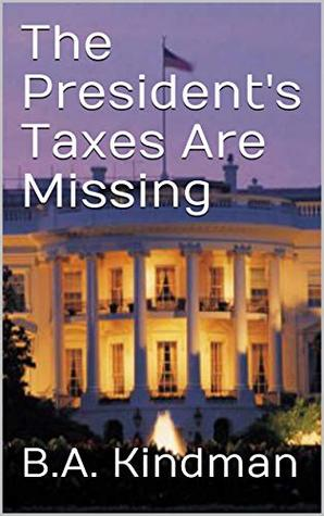 The President's Taxes Are Missing