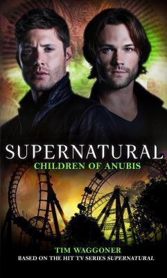 Children of Anubis (Supernatural, #17)
