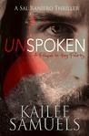 Unspoken (Hey Pretty Prequel): A Sal Raniero Thriller