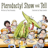 Pterodactyl Show and Tell