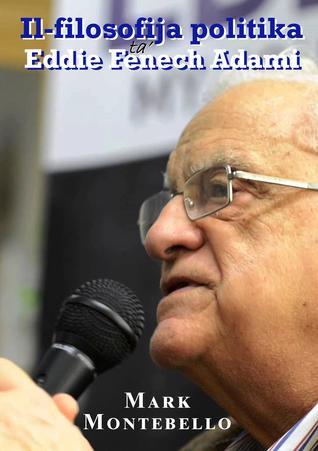 Il-Filosofija Politika ta' Eddie Fenech Adami