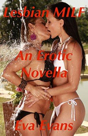 LESBIAN MILF: An Erotica Novella