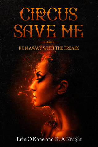 Circus Save Me by K.A Knight