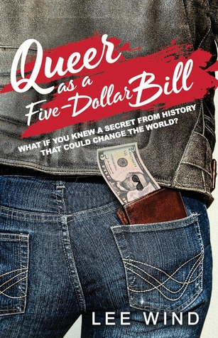 Queer as a Five-Dollar Bill
