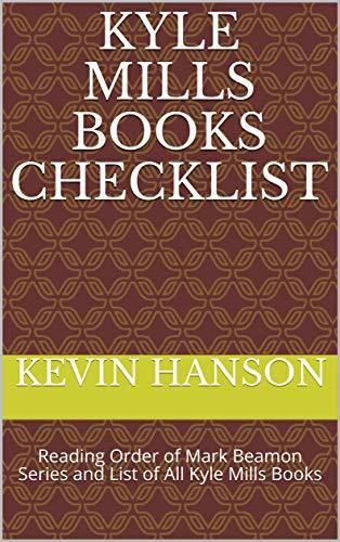 Kyle Mills Books Checklist: Reading Order of Mark Beamon Series and List of All Kyle Mills Books