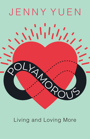 Polyamorous: Living and Loving More