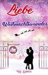 Liebe und andere Weihnachtswunder by Mila Summers