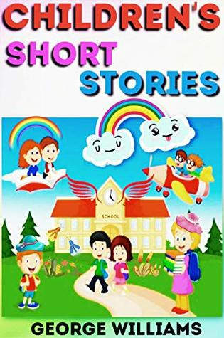 Funny Stories for Kids : Bedtime Stories for Kids Ages 4-8,Moral