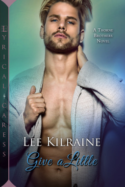 Give a Little (The Thorne Brothers, #3)