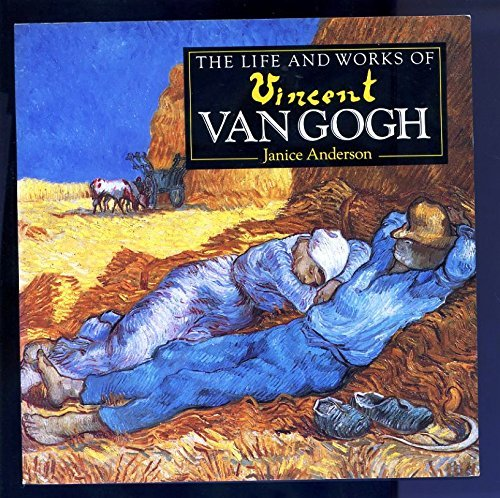 The Life And Works Of Vincent Van Gogh