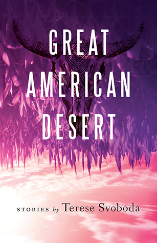 Great American Desert: Stories