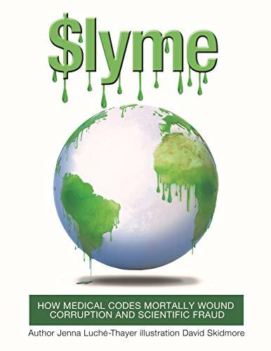$Lyme: How Medical Codes Mortally Wound Corruption and Scientific Fraud