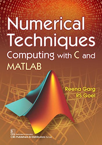 Numerical Techniques—Computing with C and MATLAB
