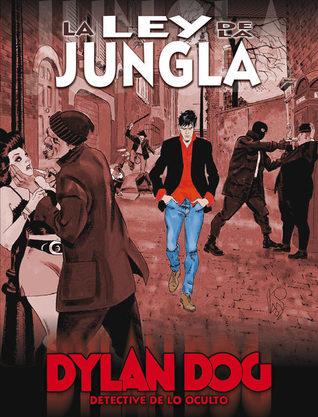 Dylan Dog: La ley de la jungla (Dylan Dog, Vol. 2, #2)
