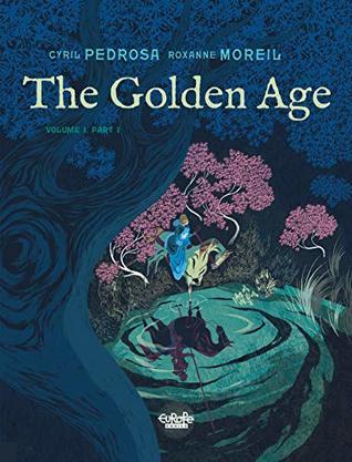 The Golden Age - Volume 1, Part 1