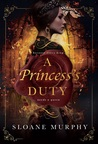 A Princess's Duty (Of Fire and Frost, #1)