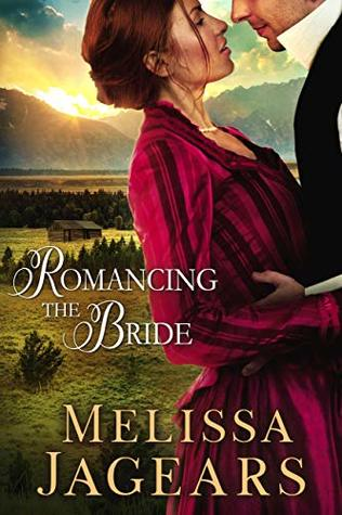 Romancing the Bride (Frontier Vows #1)