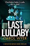 Last Lullaby (Detective Natalie Ward, #2)