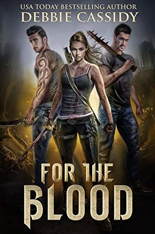 For the Blood (For the Blood #1)