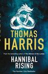 Book cover for Hannibal Rising: (Hannibal Lecter)