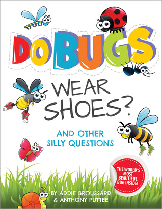 Do bugs wear shoes? book cover