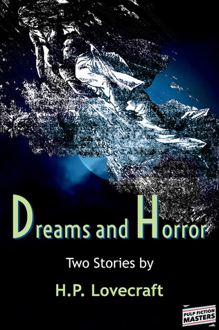 Dreams and Horror - Two Stories